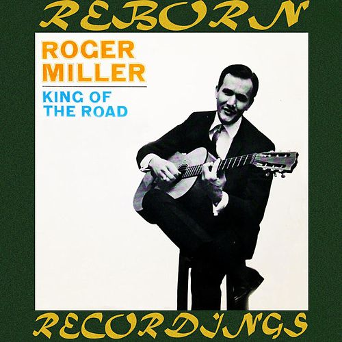 King Of The Road (HD Remastered) de Roger Miller