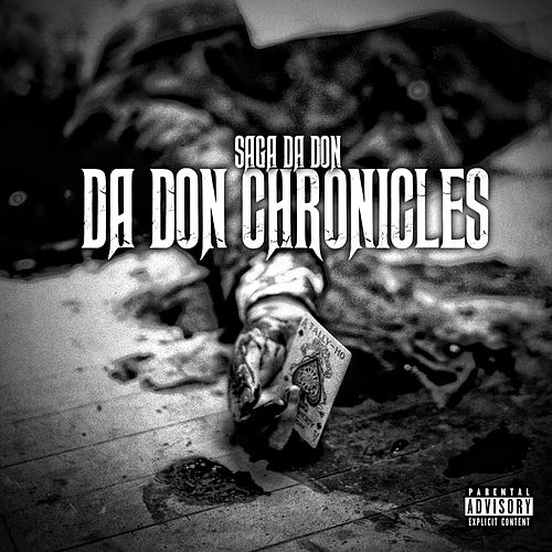 Da Don Chronicles by Saga Da Don