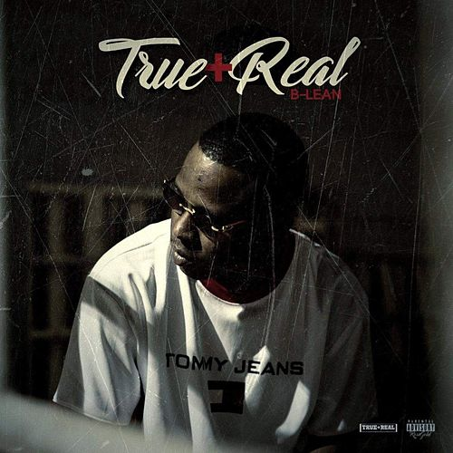 True Plus Real by Blean