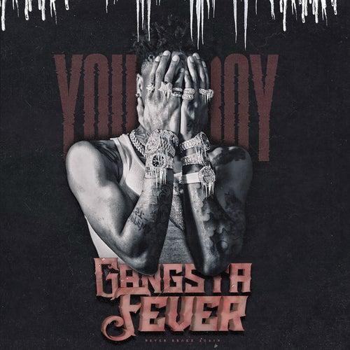 Gangsta Fever von YoungBoy Never Broke Again