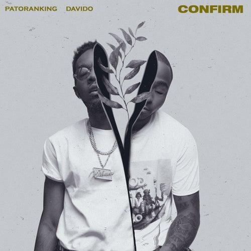 Confirm (feat. Davido) de Patoranking