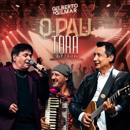 O Pau Tora (Ao Vivo) de Gilberto & Gilmar