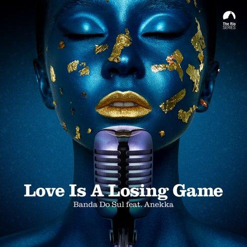 Love is a Losing Game de Banda Do Sul