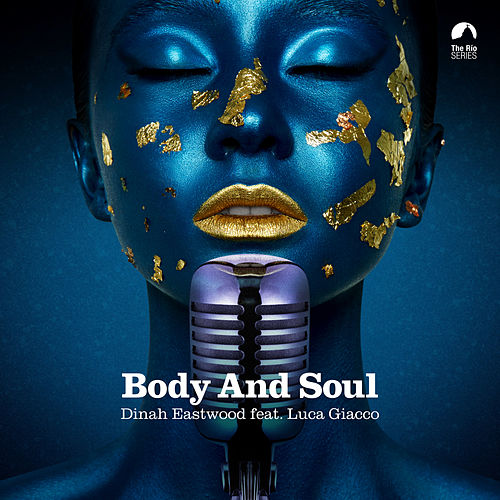 Body and Soul by Dinah Eastwood