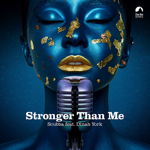 Stronger Than Me von Scubba