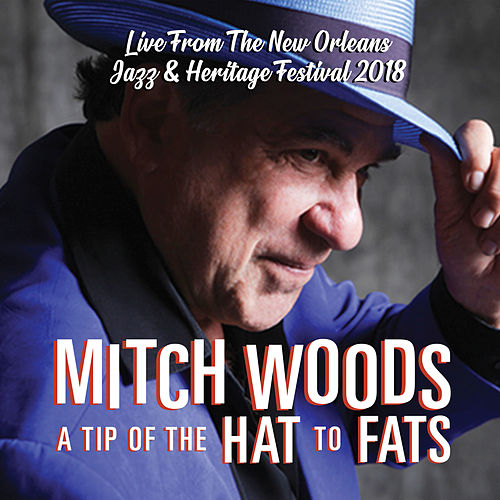 A Tip of the Hat to Fats by Mitch Woods