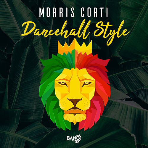 Dancehall Style (Original Extended) by Morris Corti
