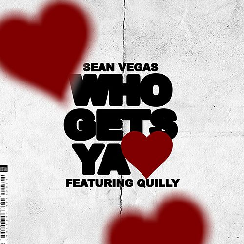 Who Gets Ya Love de Sean Vegas