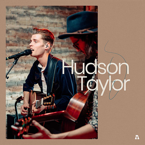 Hudson Taylor on Audiotree Live by Hudson Taylor