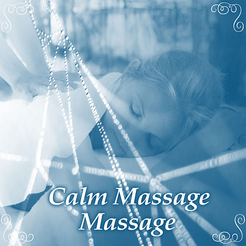 Calm Massage Music de Massage Tribe