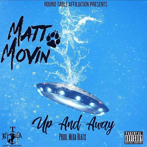 Up and Away by Matt Movin'