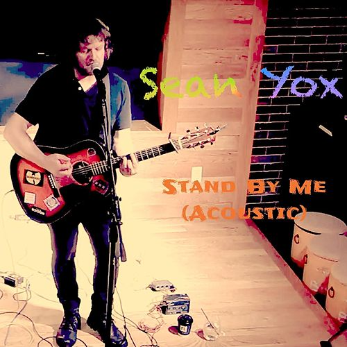 Stand by Me (Acoustic) [Live] by Sean Yox