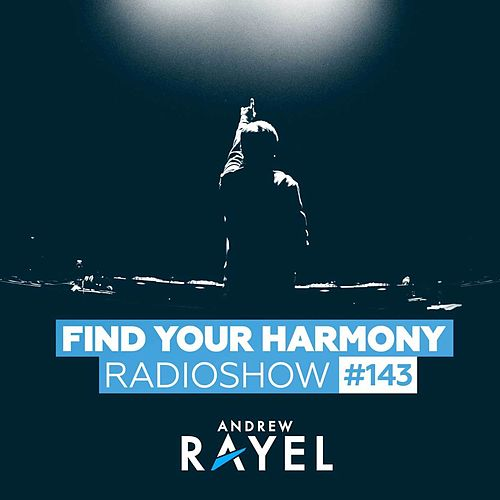 Find Your Harmony Radioshow #143 by Various Artists