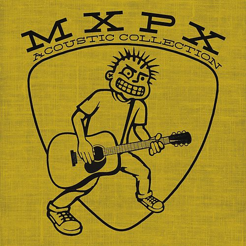 Acoustic Collection by MxPx