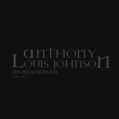 The Preacher's Kid, Pt.1 of 4 de Anthony Louis Johnson