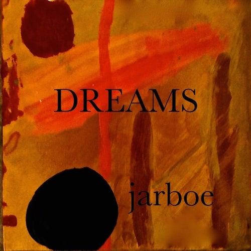 Dreams by Jarboe