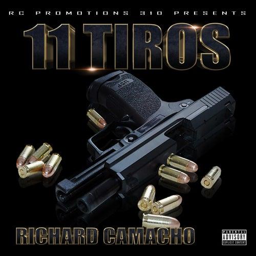 11 Tiros by Richard Camacho
