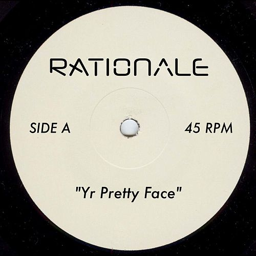 Yr Pretty Face by Rationale