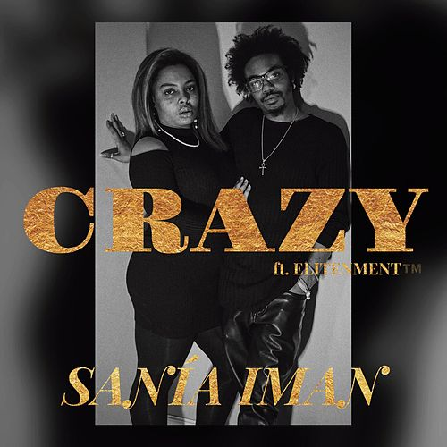 Crazy by Sanía Iman