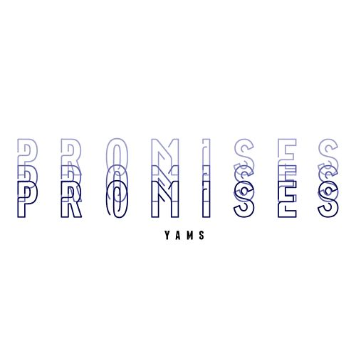 Promises by Yams