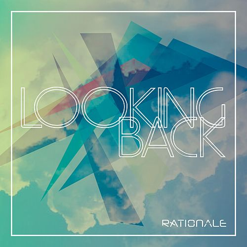 Looking Back by Rationale