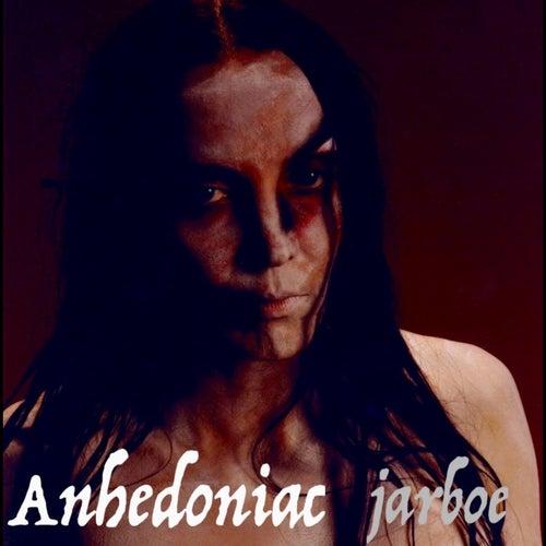 Anhedoniac by Jarboe