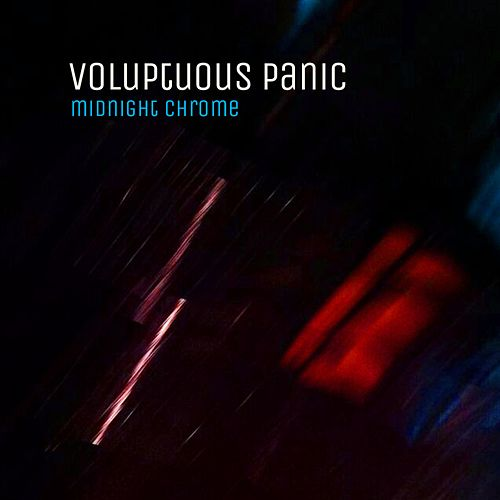 Midnight Chrome by Voluptuous Panic