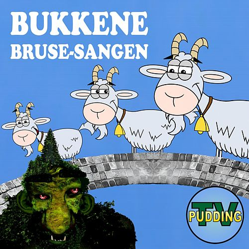 Bukkene Bruse-Sangen de Pudding-TV