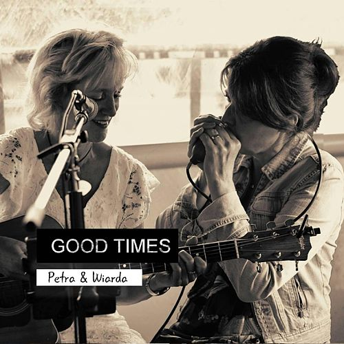 Good Times by Petra