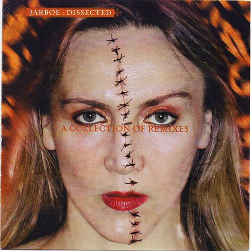 Dissected by Jarboe