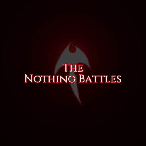 The Nothing Battles by Kain Vinosec