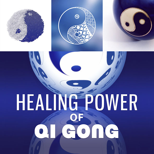 Healing Power of Qi Gong: Wellbeing, Soothing Music    by