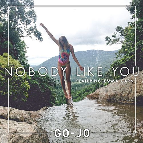 Nobody Like You by Go-Jo