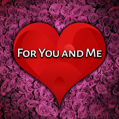 For You and Me – Love Songs, Piano Music, Romantic Dance, Beautiful Look, Secret Admirer by Piano Jazz Background Music Masters