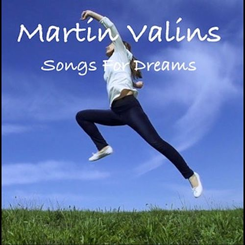 Songs for Dreams by Martin Valins