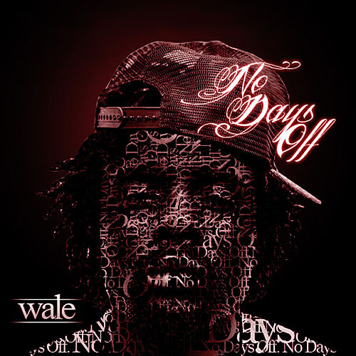 No Days Off de Wale