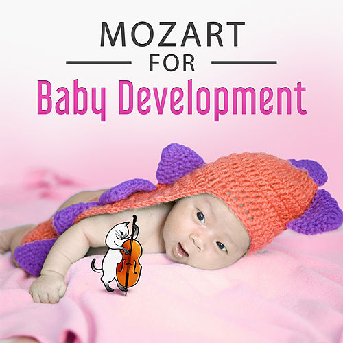 Mozart for Baby Development – Brilliant Collection for Toddlers, Build Your Baby IQ von Baby Music (1)