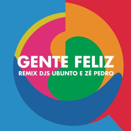 Gente Feliz (Remix Ubunto e DJ Zé Pedro) by Vanessa da Mata