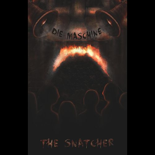 Die Maschine (Single Edit) by The Snatcher