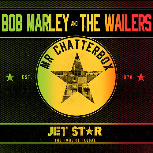 Bob Marley & The Wailers - Mr Chatter Box by Bob Marley