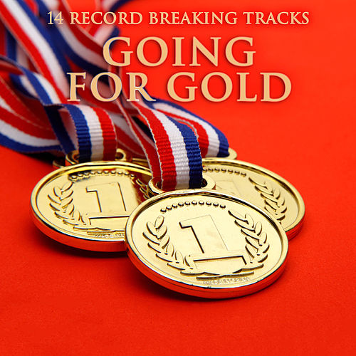 Going For Gold (14 Record Breaking Tracks) de Various Artists