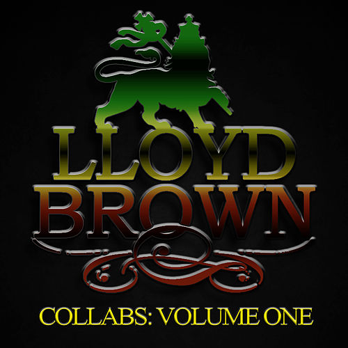 Collabs, Vol. 1 by Lloyd Brown