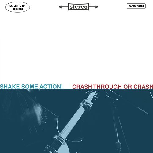 Crash Through or Crash by Shake Some Action!