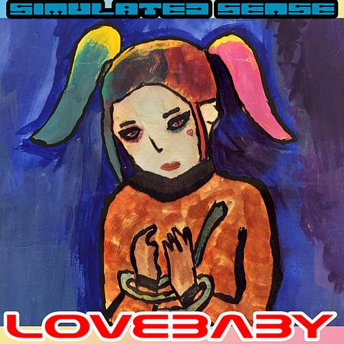 Lovebaby by Simulated Sense