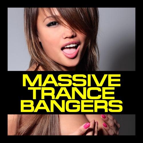 Massive Trance Bangers von Various Artists