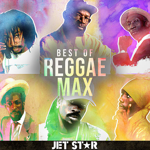 The Best of Reggae Max by Various Artists