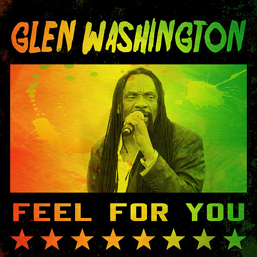 Glen Washington - Feel For You von Glen Washington