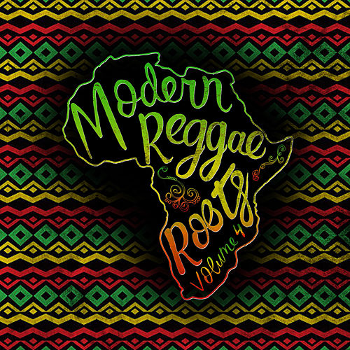 Modern Roots Reggae, Vol. 4 by Various Artists