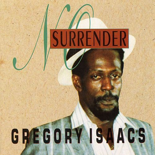 No Surrender by Gregory Isaacs