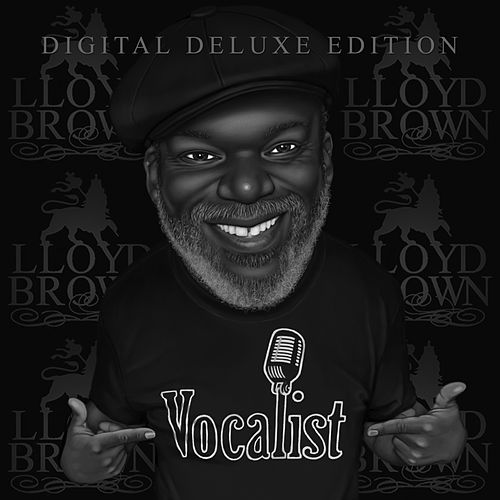 Vocalist (Digital Deluxe Edition) by Lloyd Brown